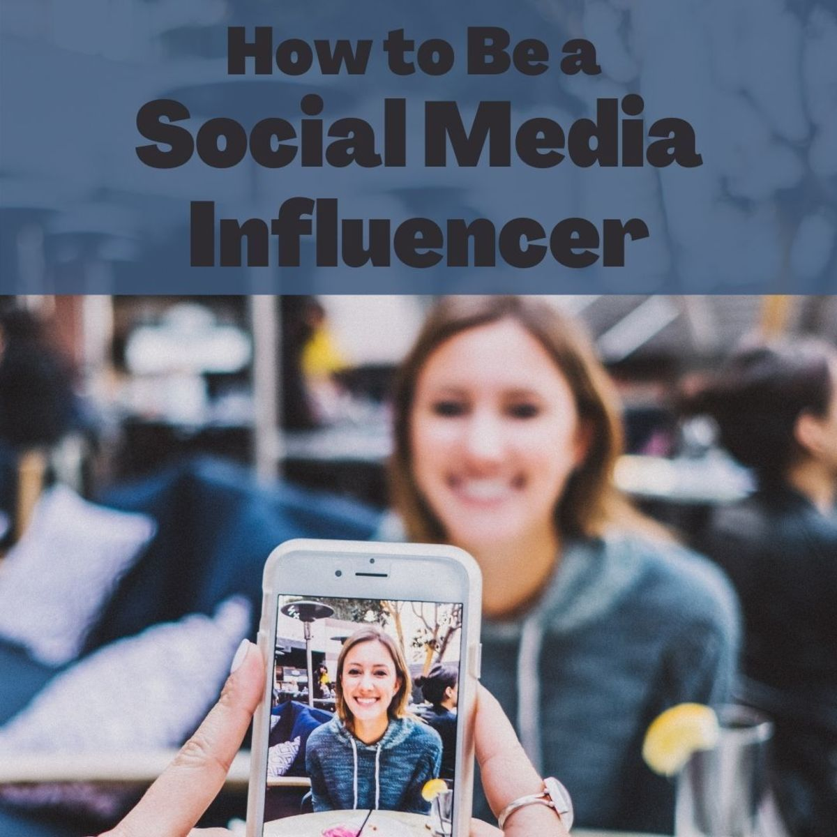 4 Key Tips for Being a Successful Social Media Influencer