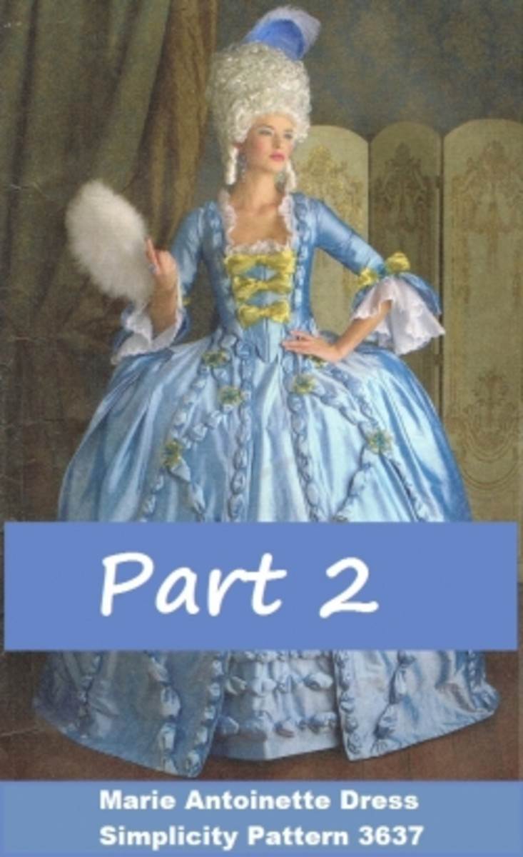 How to Sew a Marie Antoinette Dress: Part 2