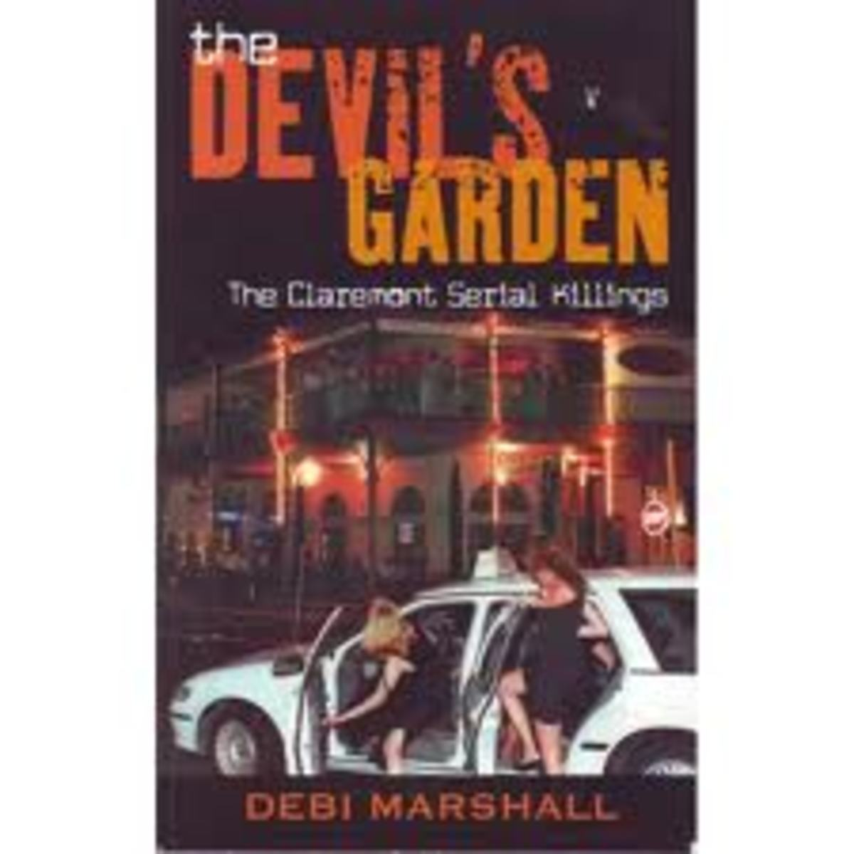 The Devil's Playground- The Claremont Serial Killings by Debi Marshall