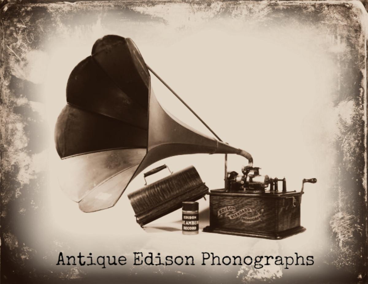 Antique Edison Phonographs