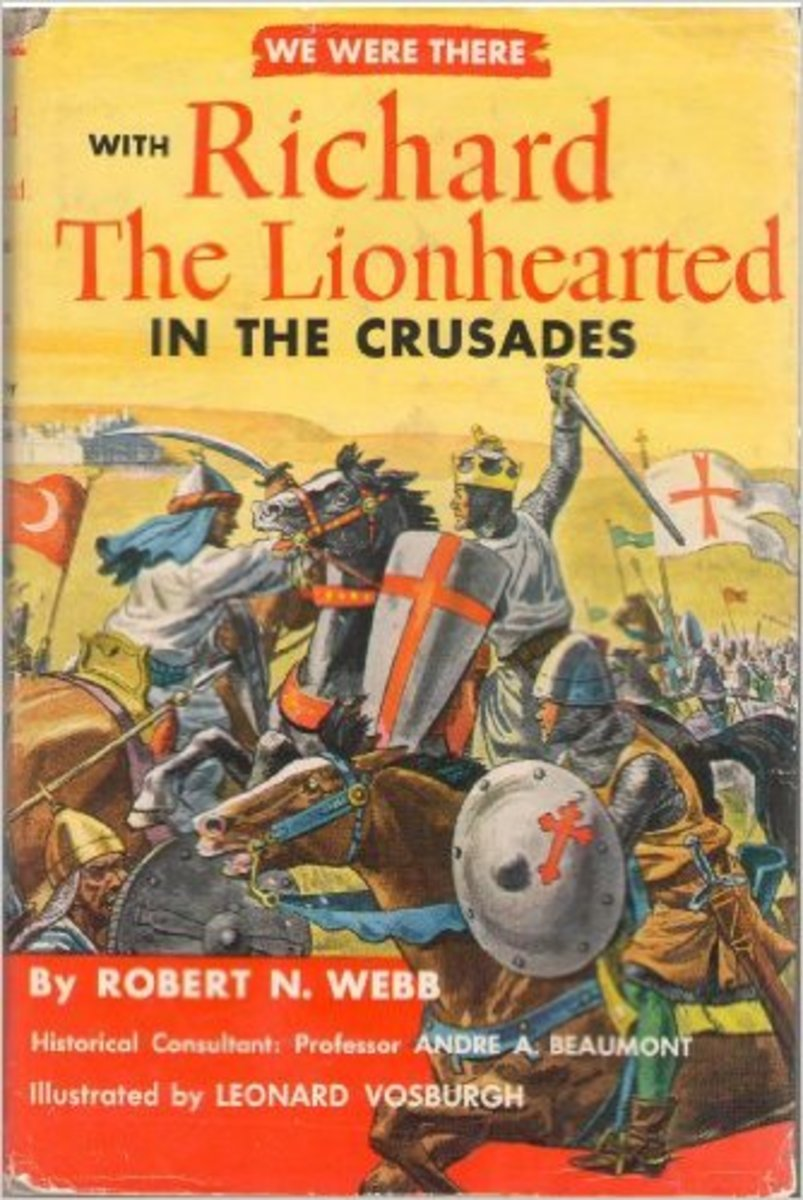 We Were There with Richard the Lionhearted in the Crusades by Robert N. Webb