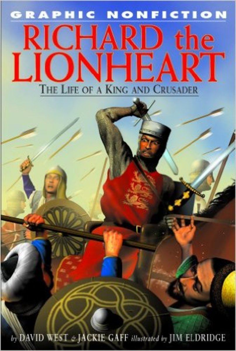 Richard the Lionheart: The Life of a King and Crusader (Graphic Nonfiction) by David West