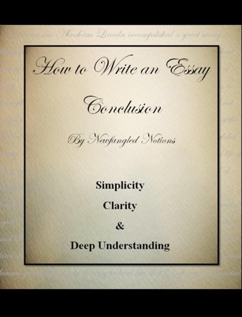 How To Write The Conclusion Of An Essay  Hubpages This Is Precisely What Teachers And General Readers Are Looking For In A  Good Writer Can You Show Me Why What You Wrote Matters