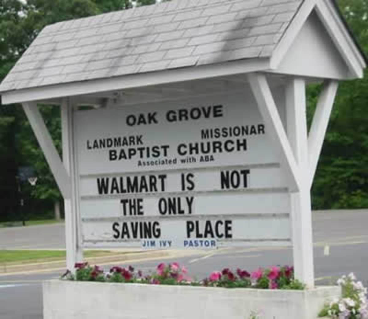 Church sign - Walmart is not the only saving place