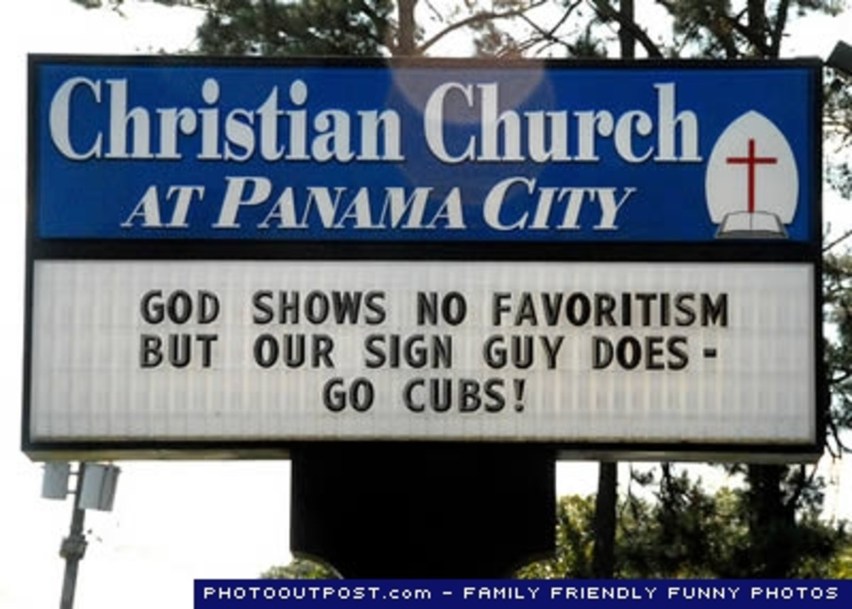Great church sign - God shows no favoritism but our sign guy does - go Cubs!