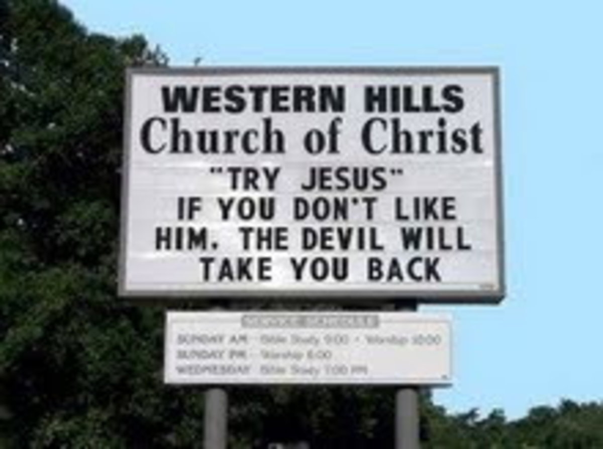 "Great church sign - ""Try Jesus"" if you don't like him, the devil will take you back"