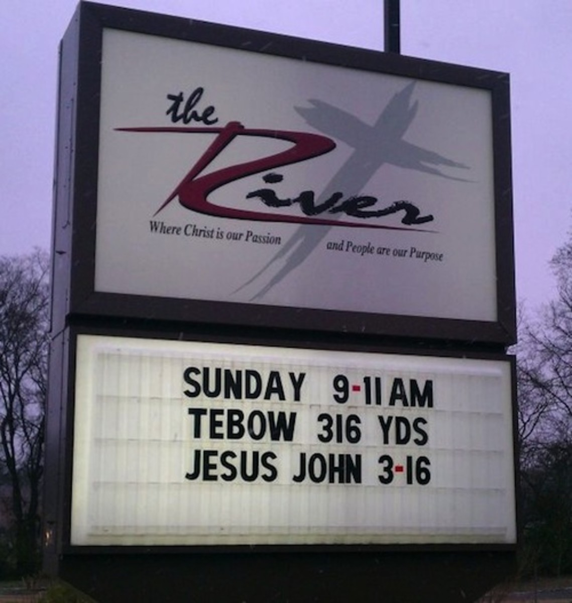 Great church sign: Sunday 9:11 am Tebow 318 yds Jesus John 3:18