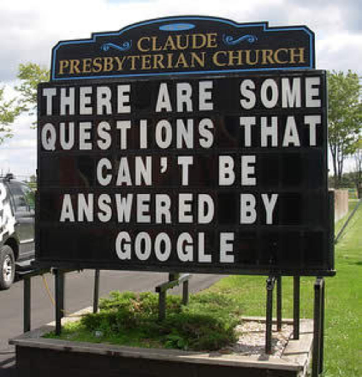 Church Sign - There are some questions that can't be answered by Google