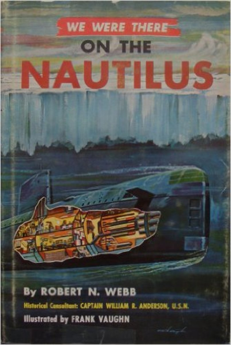 We Were There on the Nautilus (We were there books, 35) by Robert N. Webb