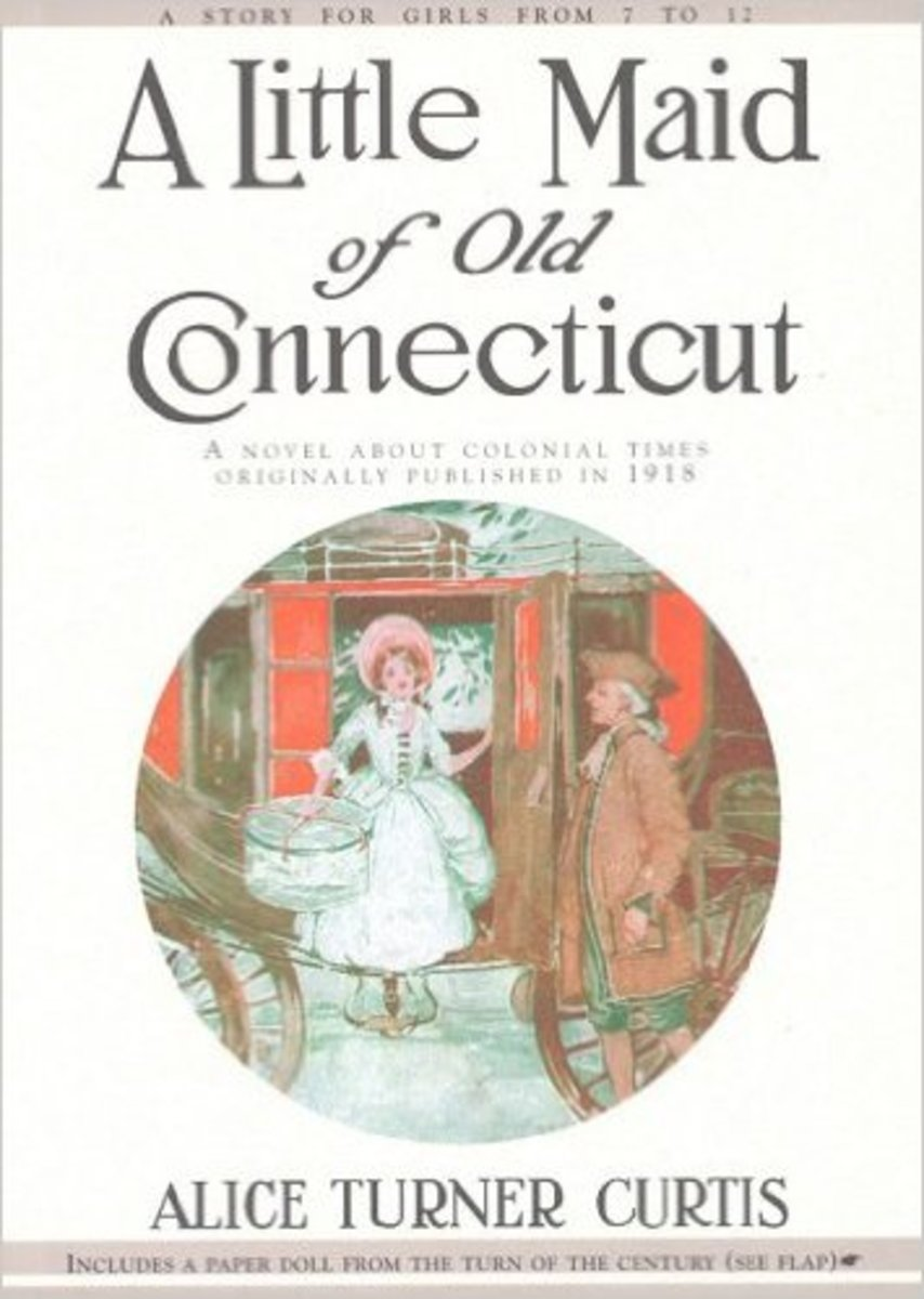 A Little Maid of Old Connecticut by Alice Curtis