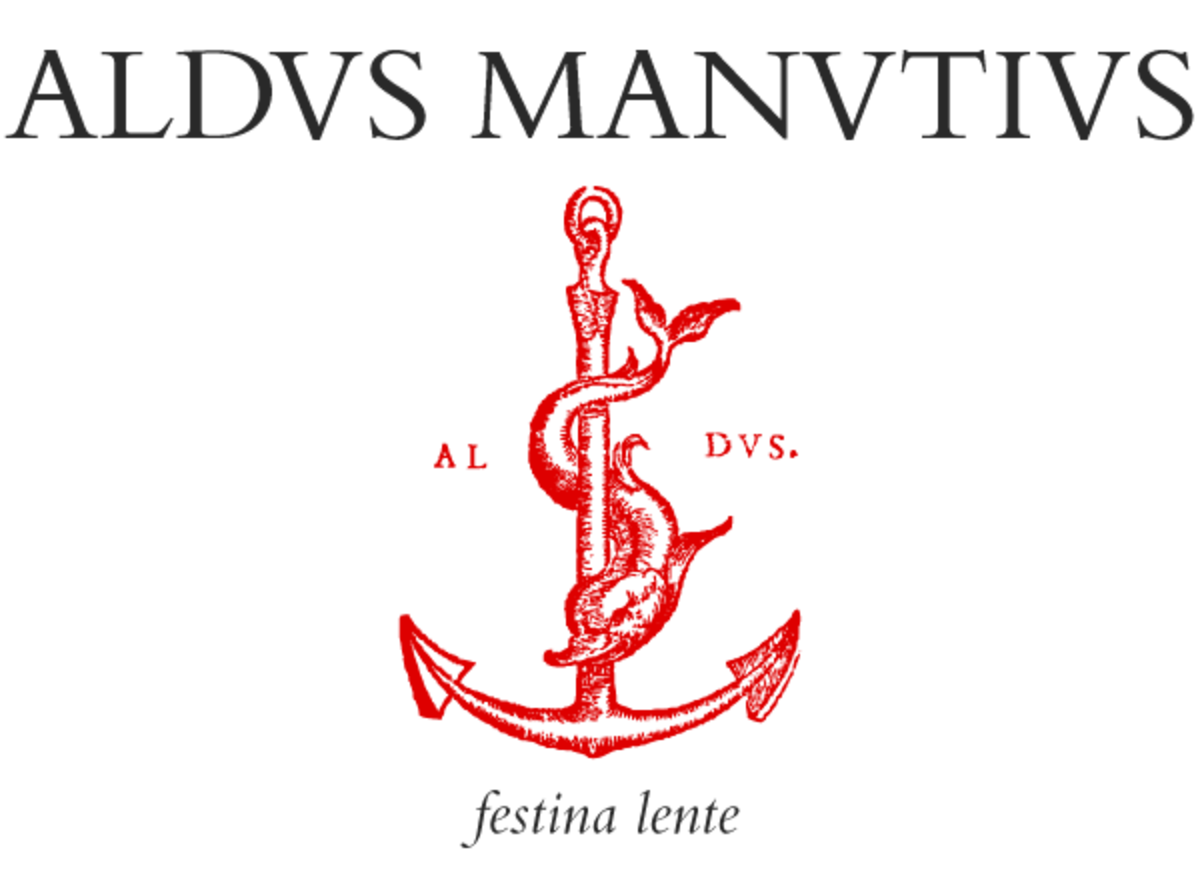 Insignia adapted by Aldus- 'Make haste slowly'