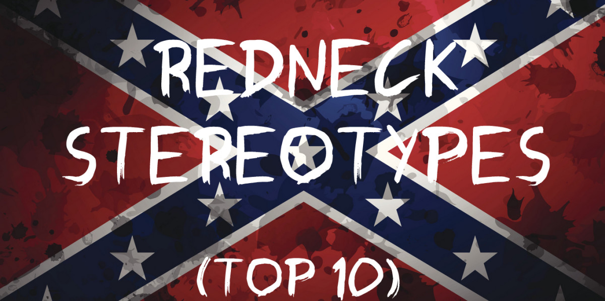 Top 10 Redneck Stereotypes