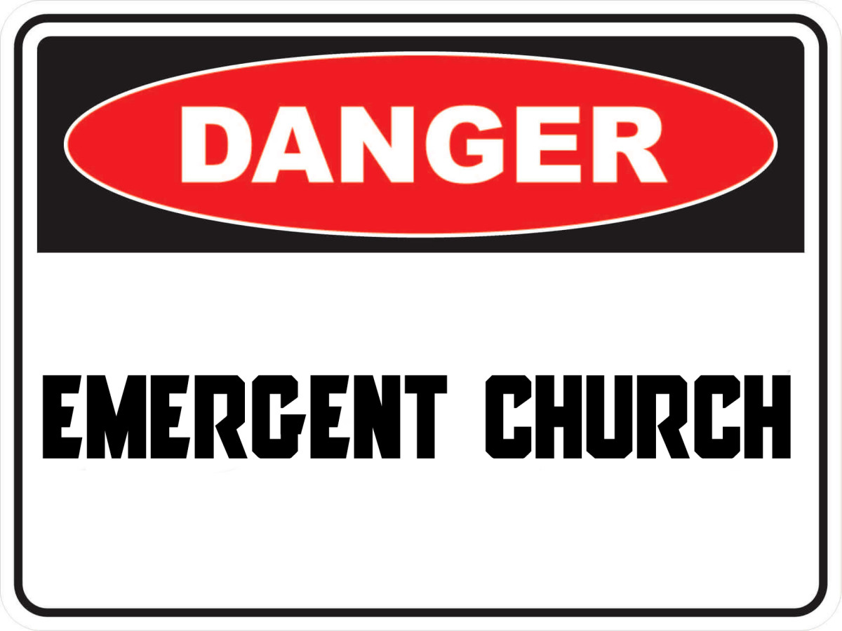 The Emergent Church Apostasy