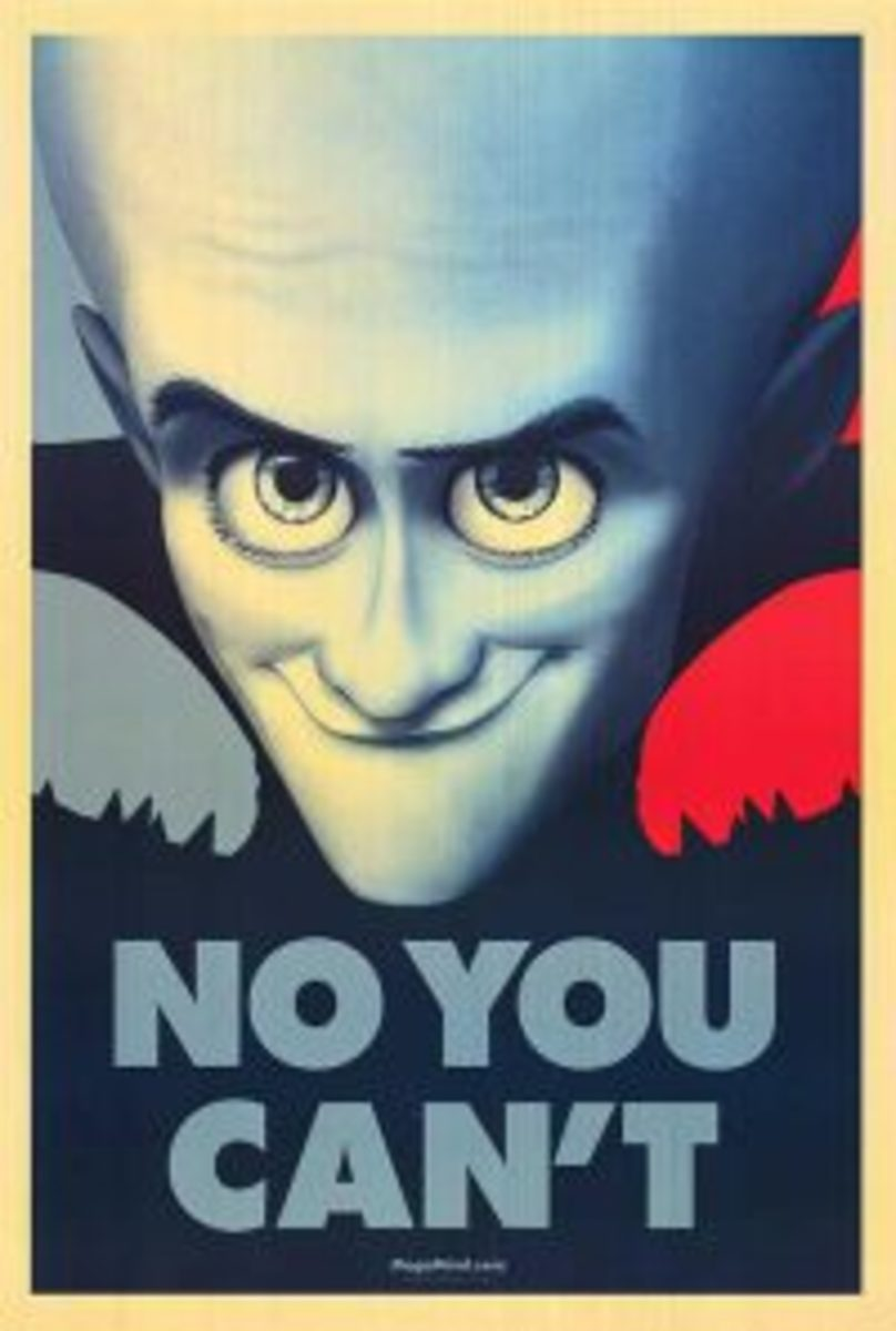 well, of course you can...even Megamind himself had good and bad qualities....
