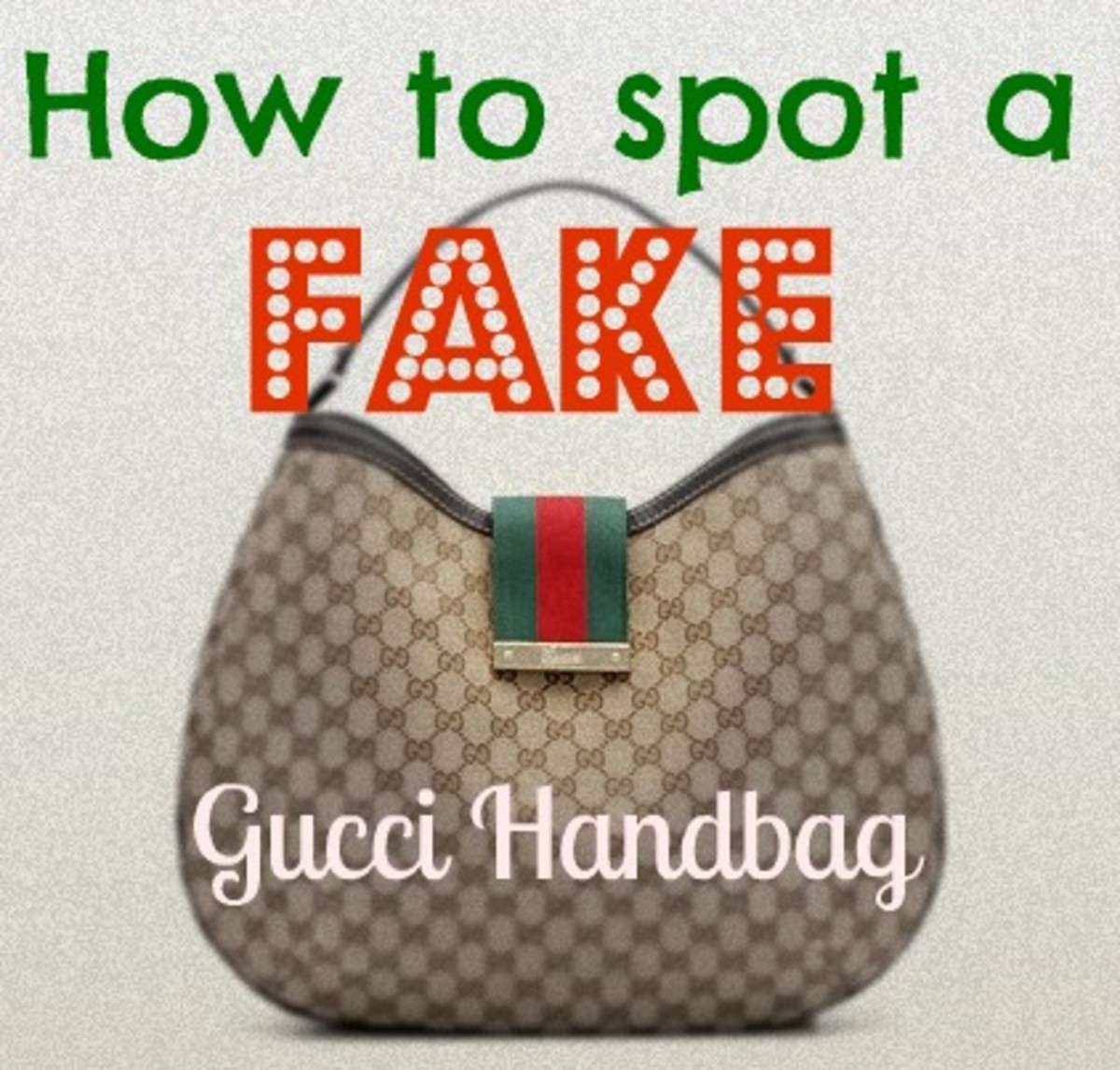 How To Spot A Fake Gucci Bag: Buying From A Thrift Store or Online