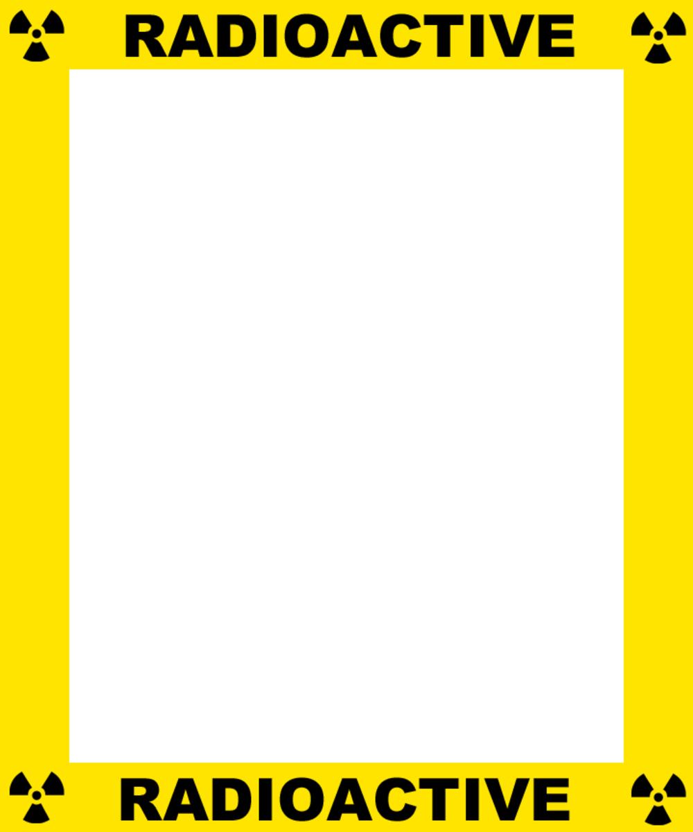 Yellow and black RADIOACTIVE warning frame.