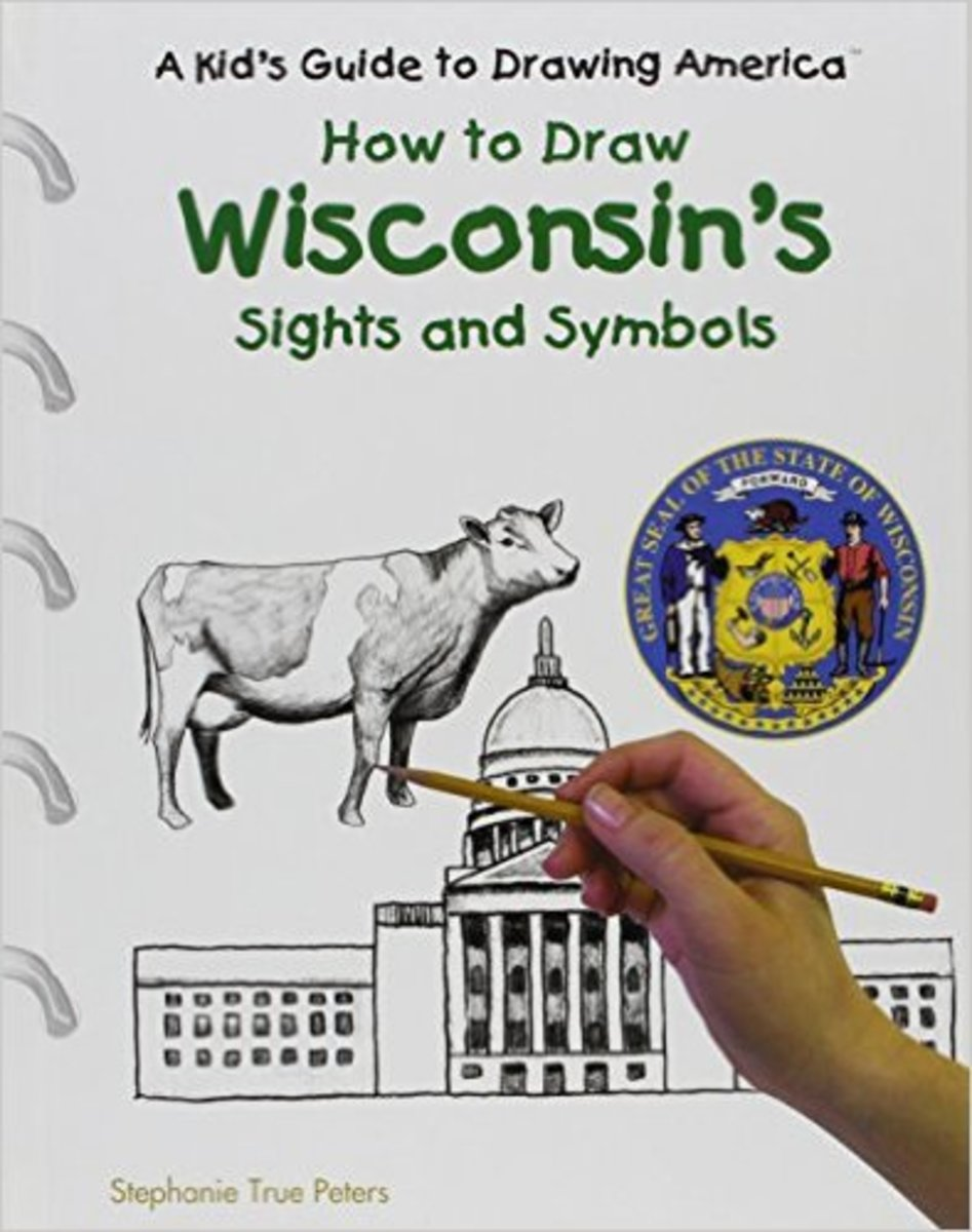 Wisconsin's Sights and Symbols (Kid's Guide to Drawing America) by Katt Lynn