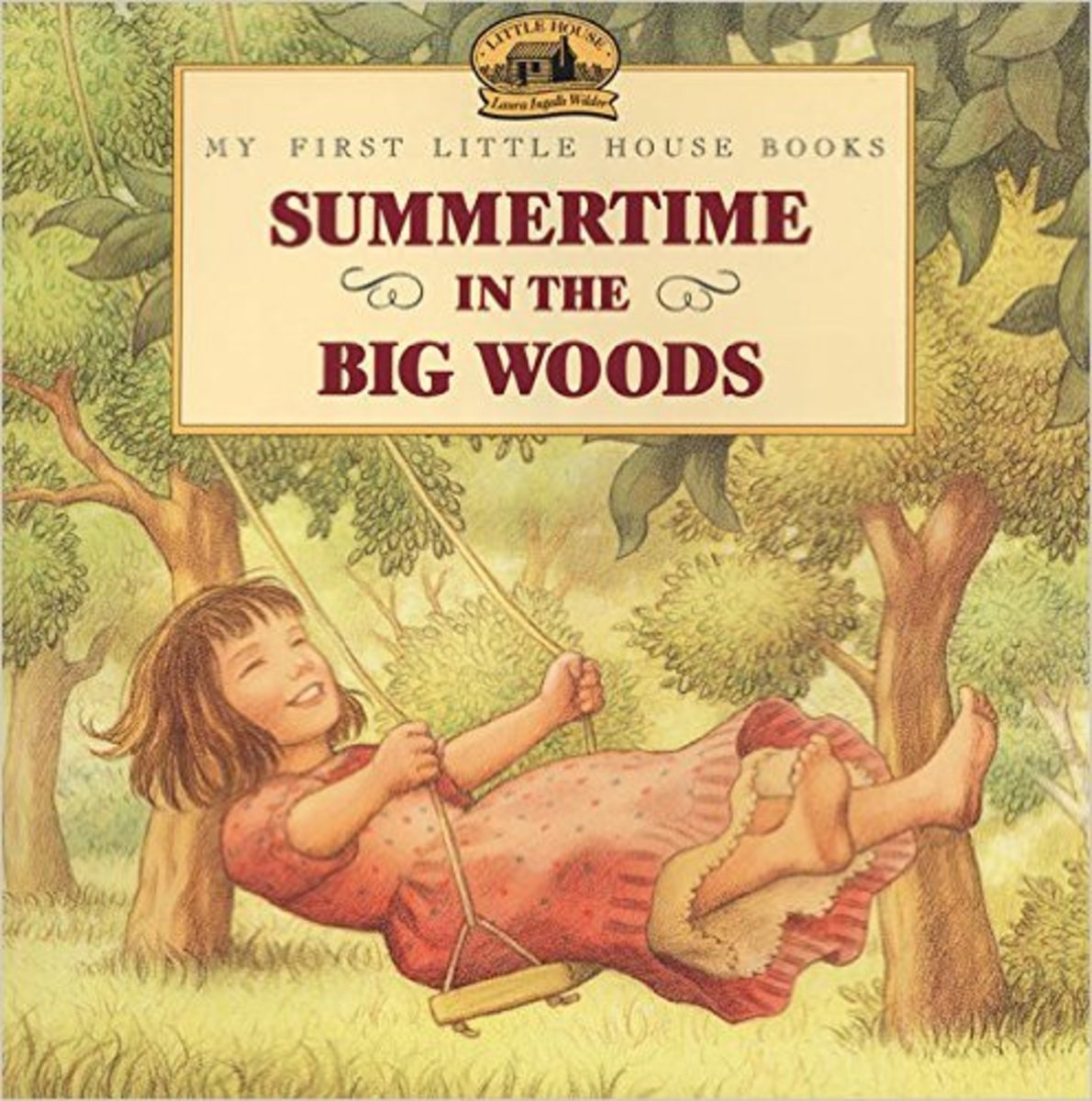 Summertime in the Big Woods (Little House Picture Book) by Laura Ingalls Wilder