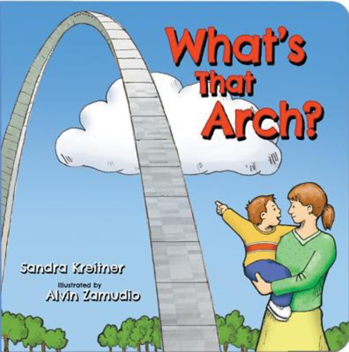 What's That Arch? Board book by Sandra Kreitner - Image is from booksamillion.com