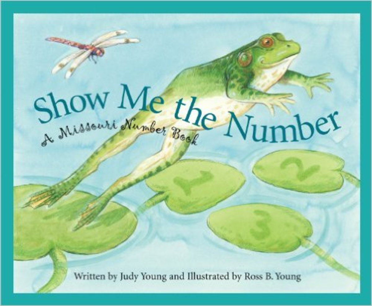 Show Me the Number: A Missouri Number Book (America by the Numbers) by Judy Young