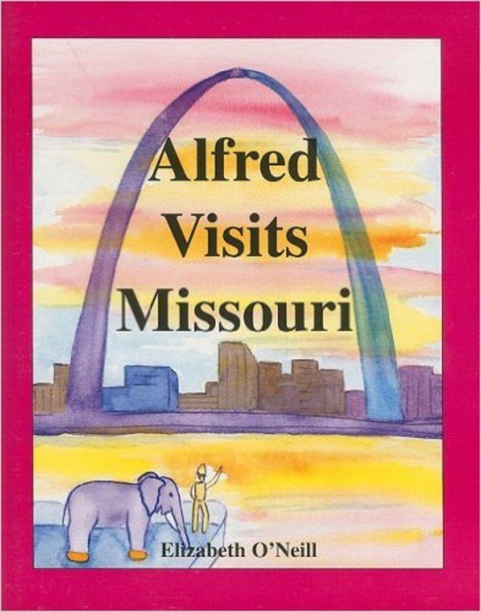 Alfred Visits Missouri by Elizabeth O'Neill