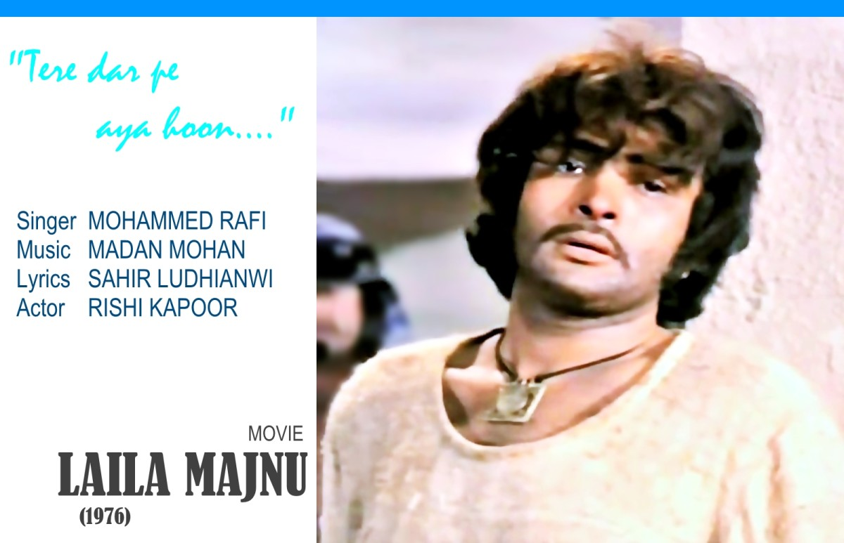 "Rishi Kapoor in ""Tere dar pe aaya hun.."", a melodious song of desperate love from the movie, LAILA MAJNU (1976)."