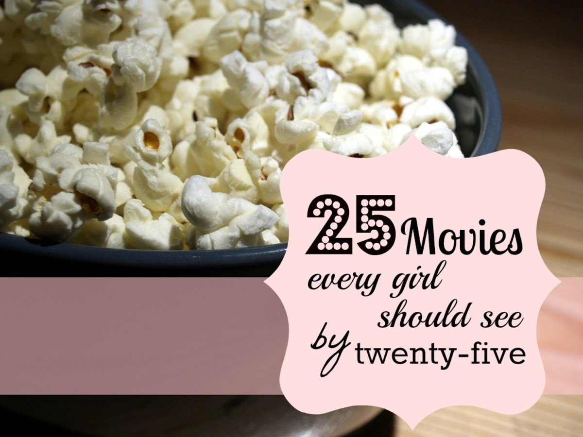 The Best Girl Movies: 25 Classic Chick Flicks Every Girl Should See By 25