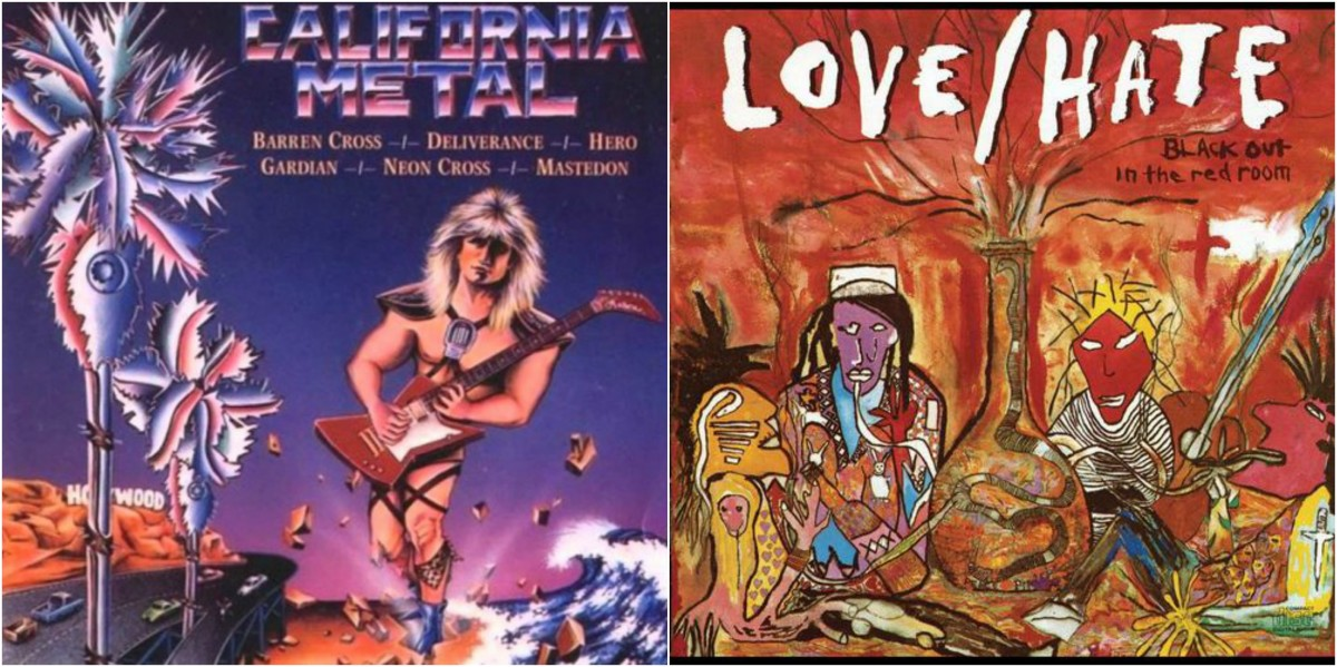 "Left: ""California Metal,"" right: Love/Hate, ""Blackout in the Red Room"""