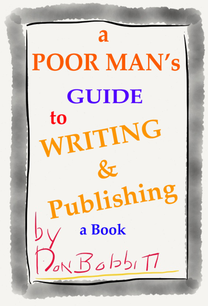 How to Write and Publish Your First Book, Tips for the New Writer looking to save money.