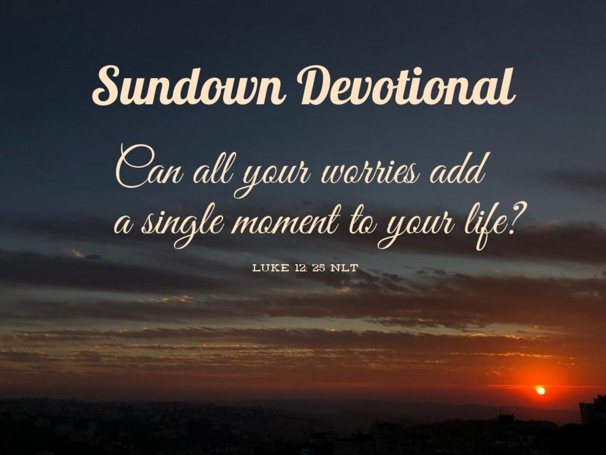 Sundown Devotional: God's Rhetorical Question About Worry