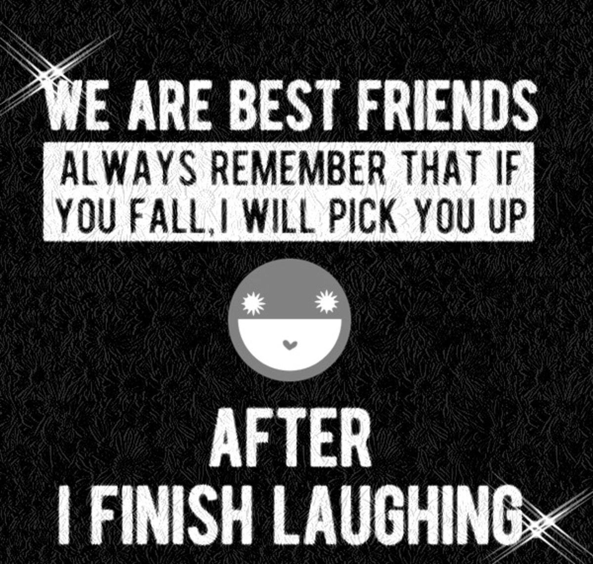 short funny quotes about best friends