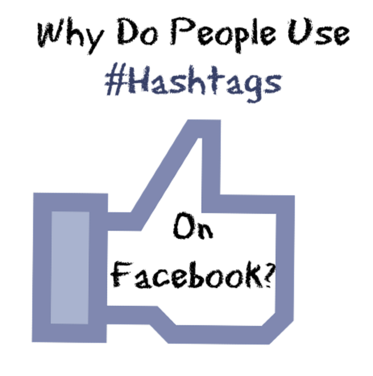 Why Do People Use Hashtags On Facebook?