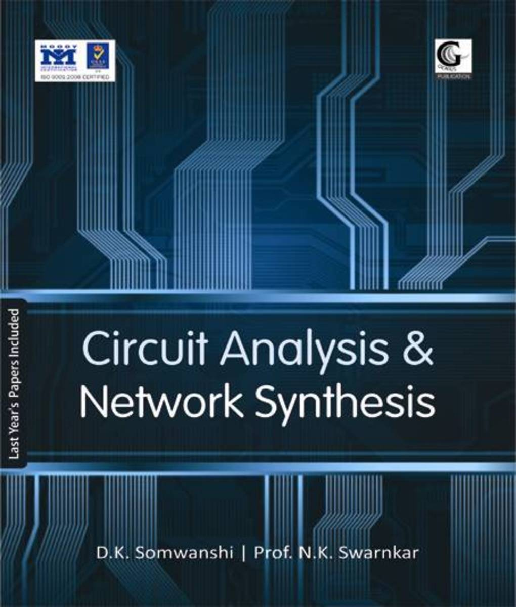 Circuit Analysis and Network Synthesis Book