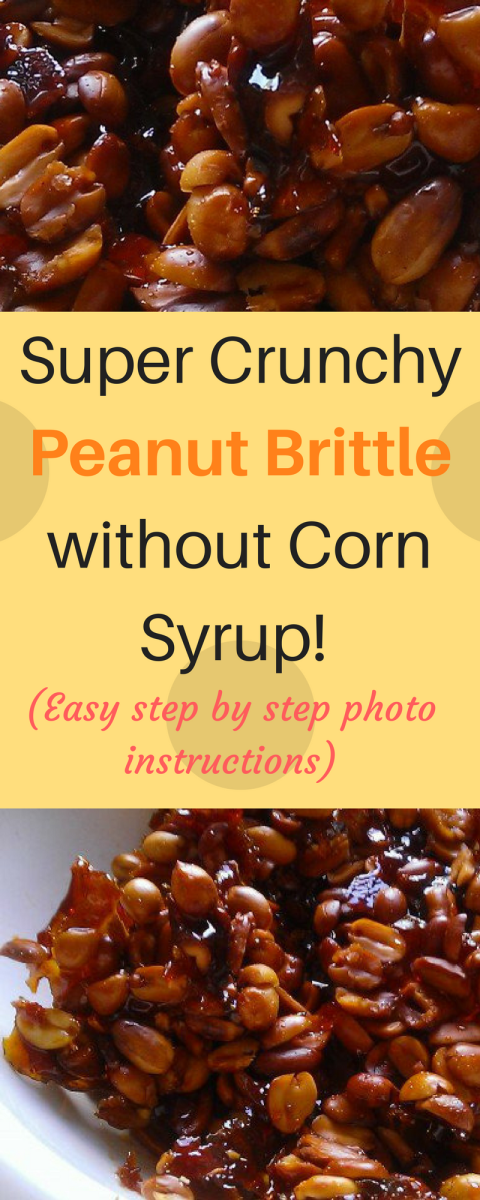 How to Make Peanut Brittle without Corn Syrup: Step by Step Photos Included