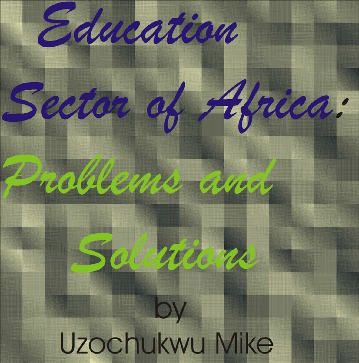 Education Sector of Africa: Problems and Solutions