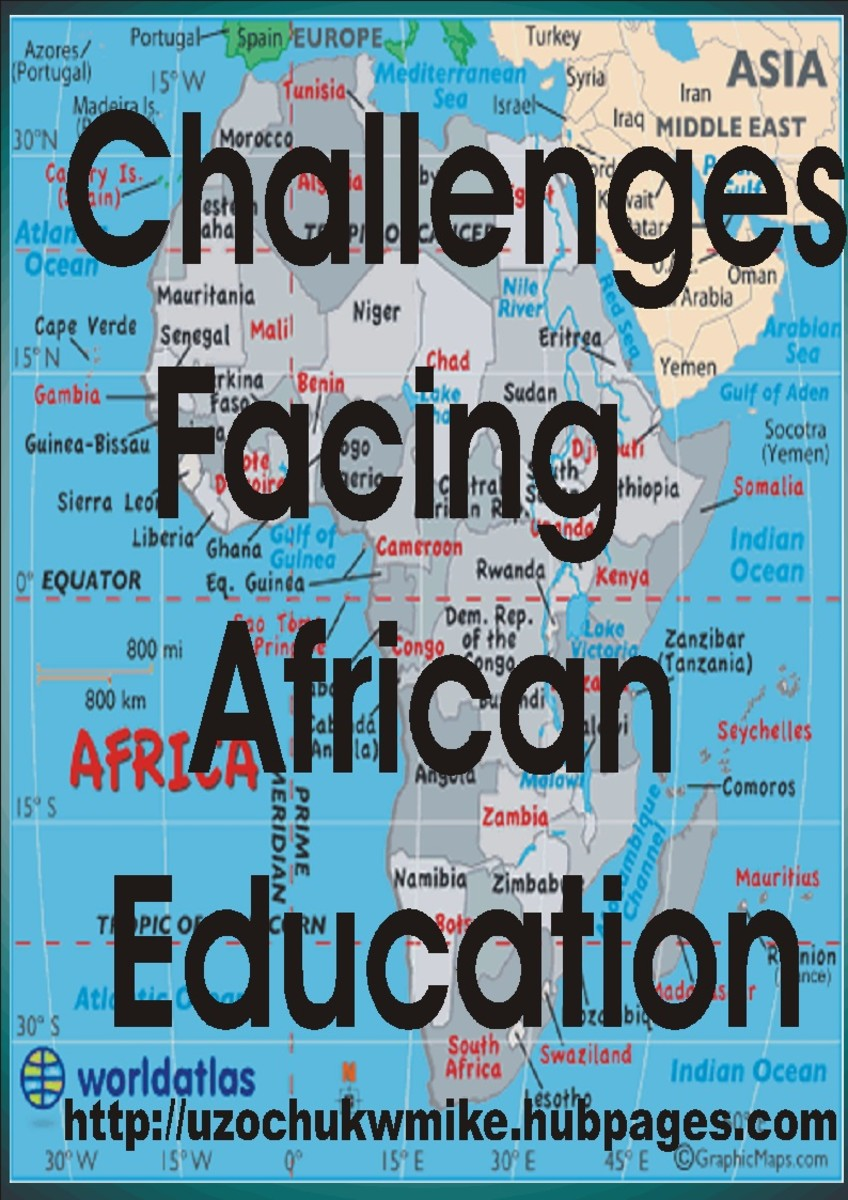 The problems with Africa education. African education faces many challenges and there are many reasons or causes of those challenges.
