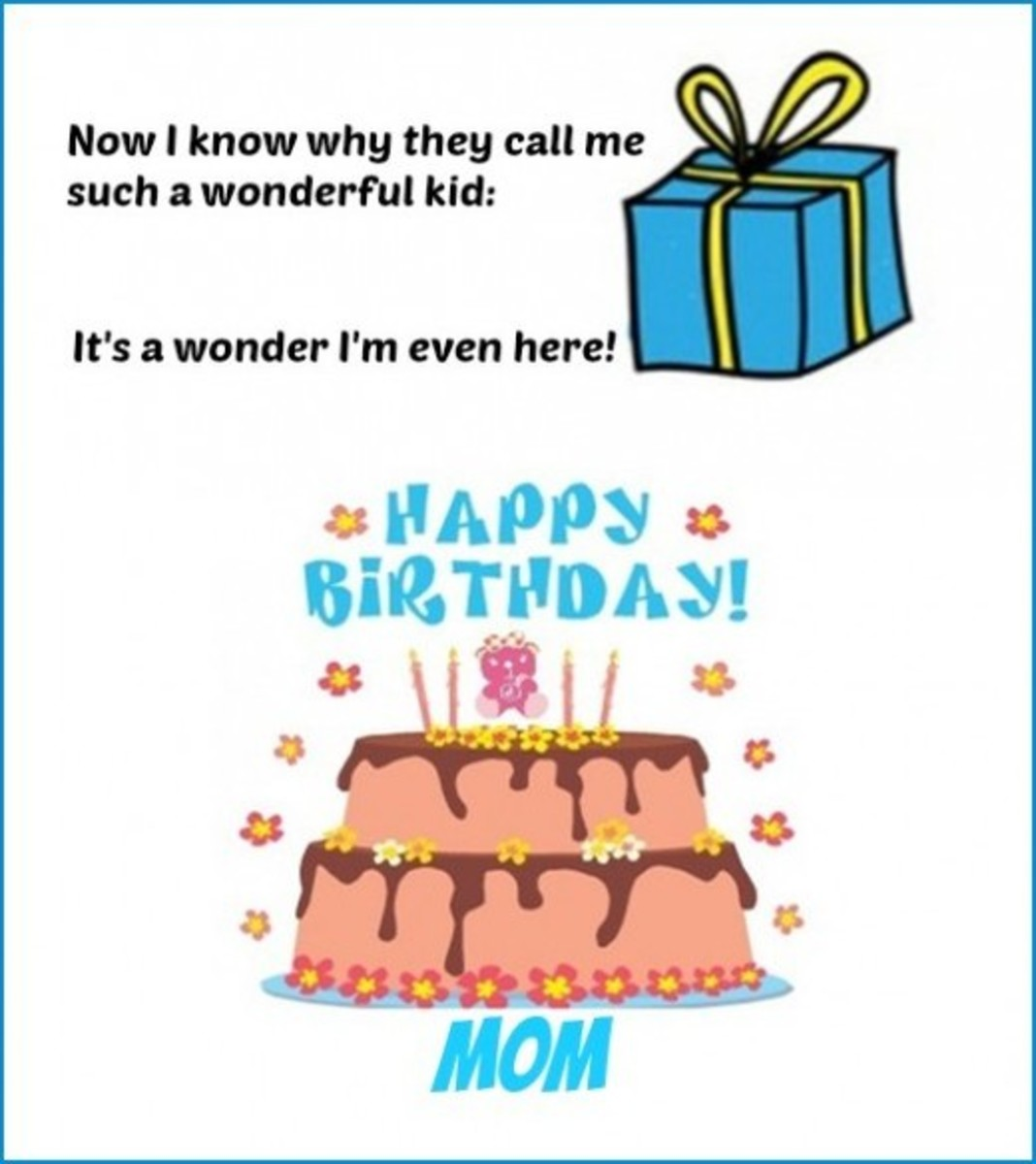 Inside Funny Card from Teenager for Mom