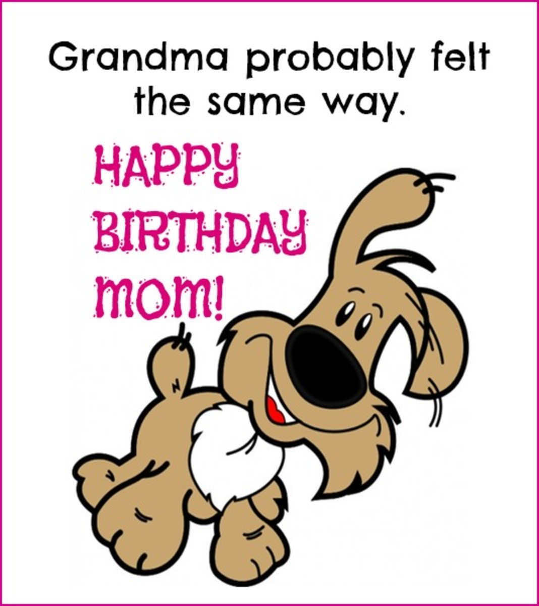 Inside Funny Card for Happy Birthday Mom