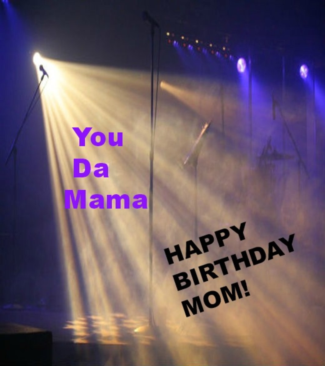 Inside Rapper Birthday Wishes for Mom