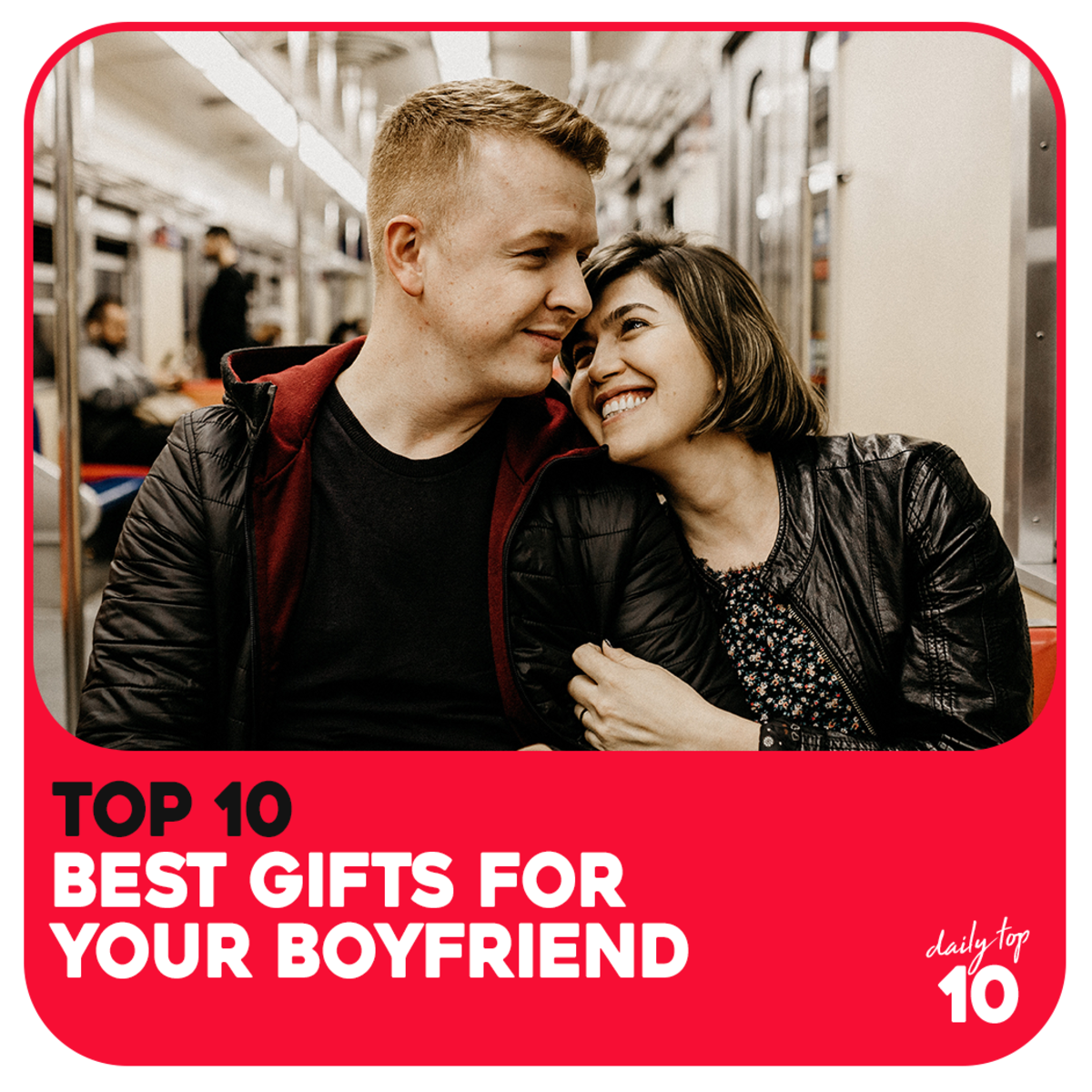 Top 10 Best Gifts for Your Boyfriend for Christmas, Anniversary, or Just Because
