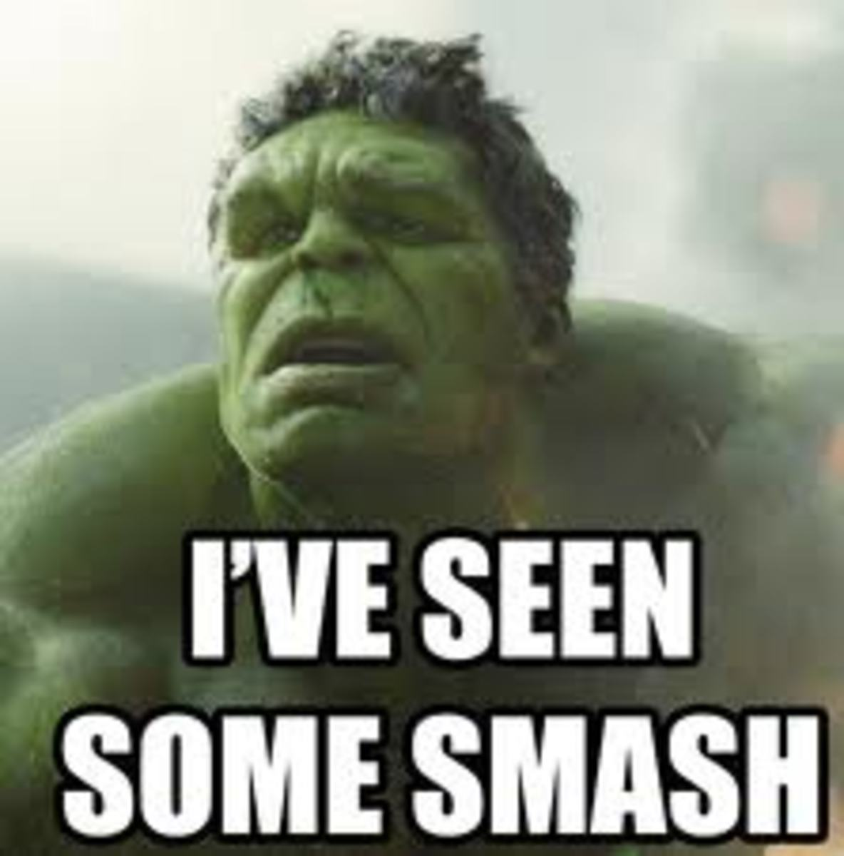 Hulk has seen some smash