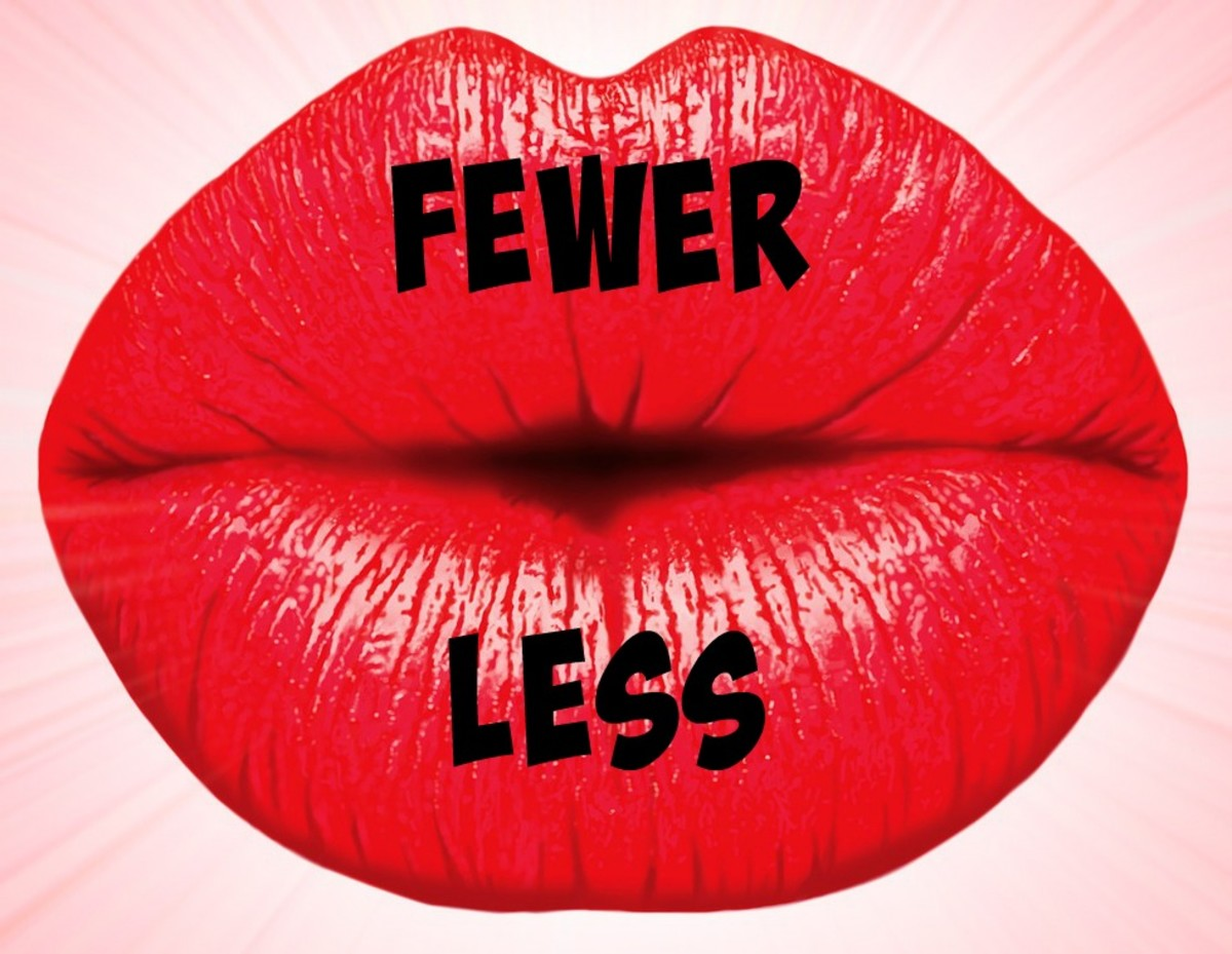 "Say ""fewer kisses"" or "" less kissing,"" but never less kisses."