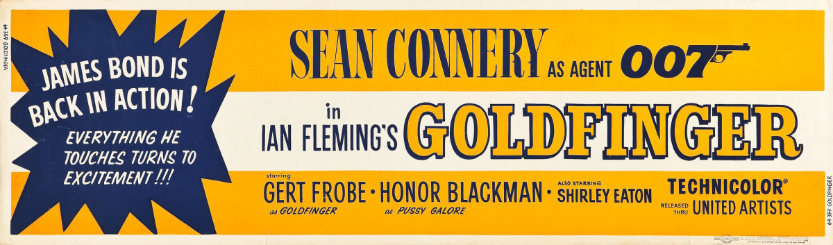 "Goldfinger (United Artists, 1964) Banner (24"" X 82"") Sean Connery, Honor Blackman"