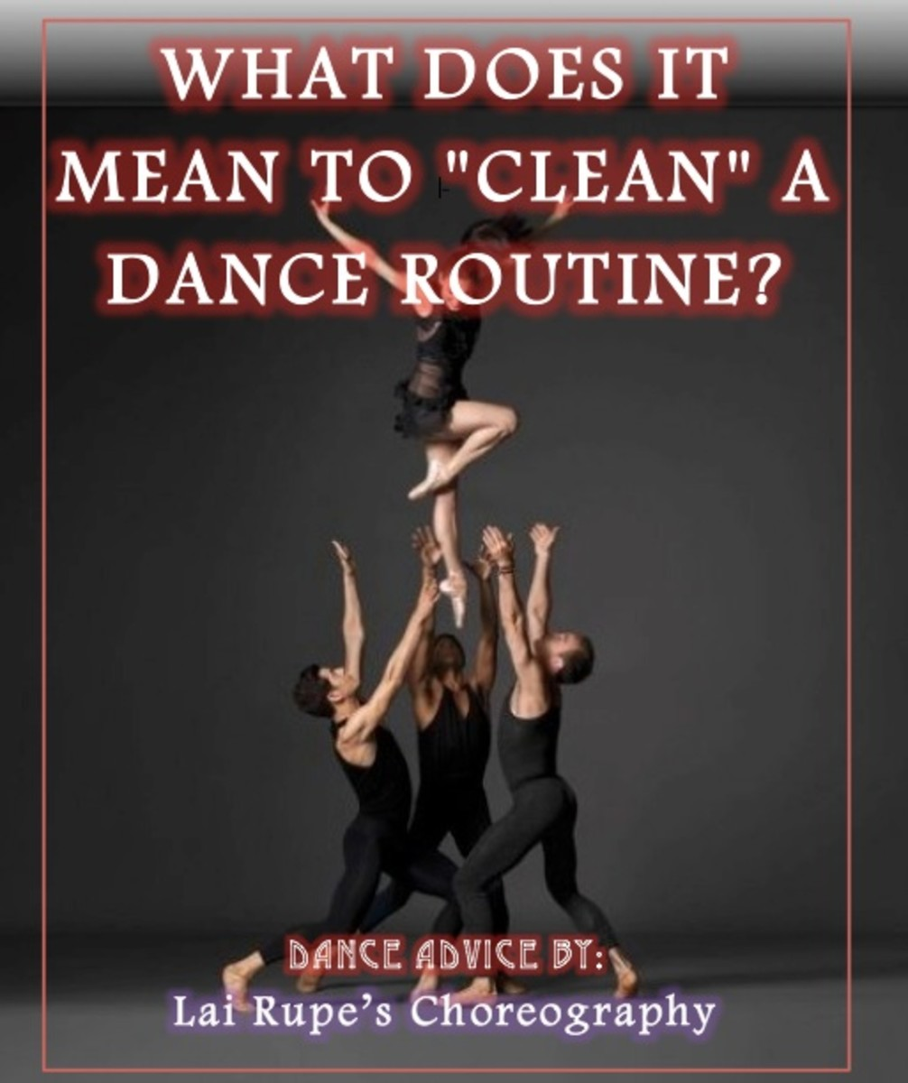 "WHAT DOES IT MEAN TO ""CLEAN"" A DANCE ROUTINE?"