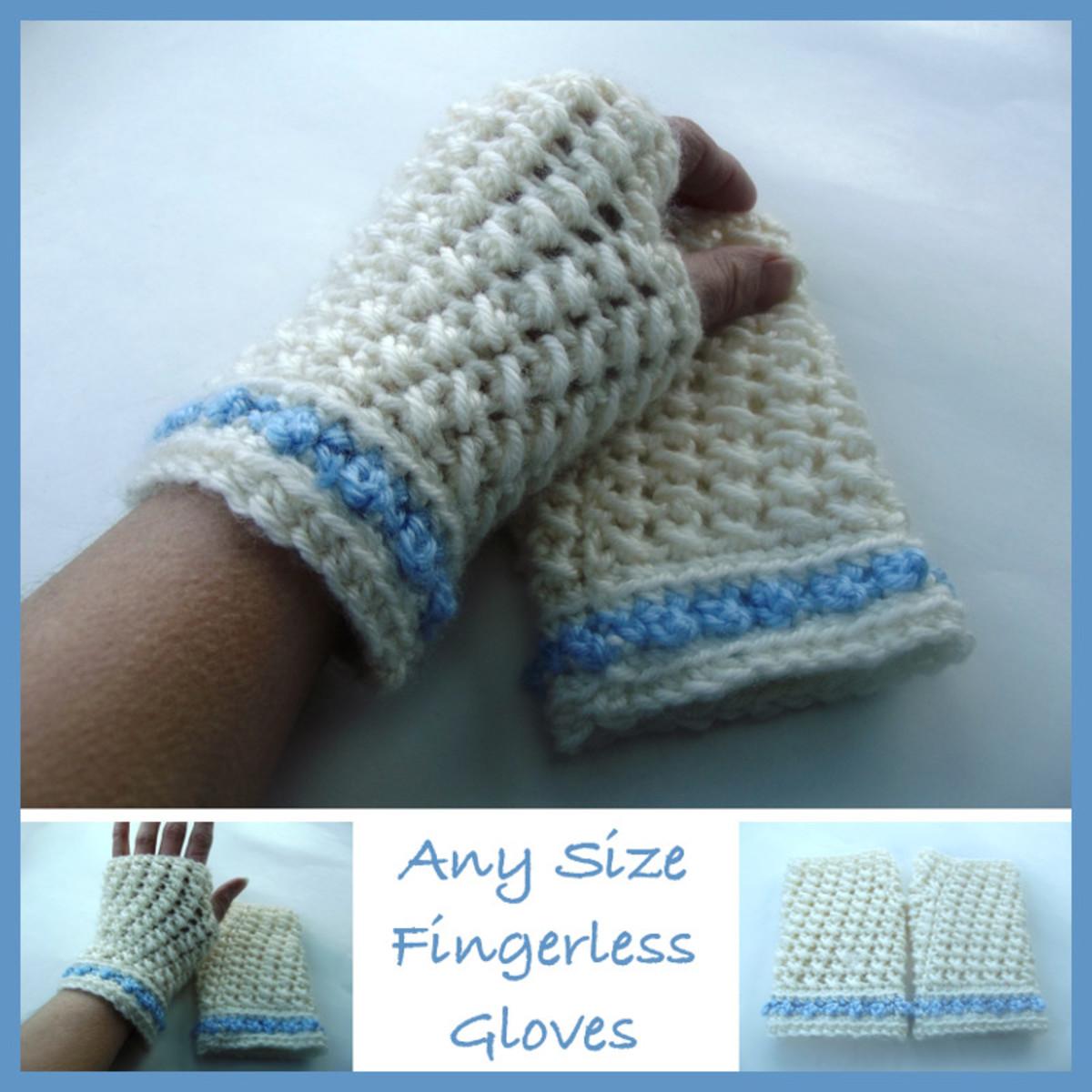 Crochet Any Size Fingerless Gloves