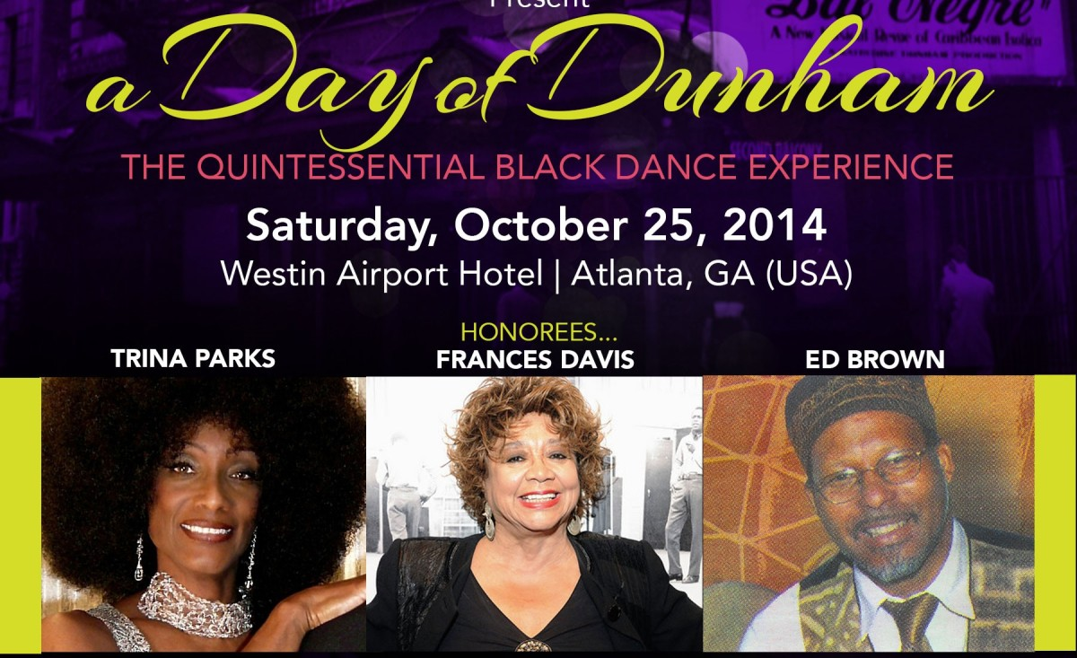 Former Dunham students and now famed choreographers and performers themselves will be in Atlanta, GA. for this legacy celebration of Katherine Dunham.