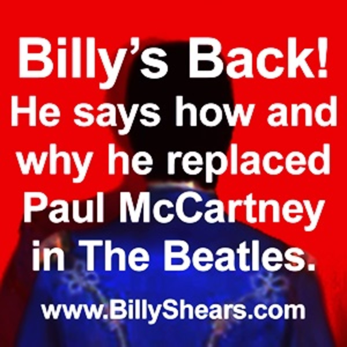 """Billy's Back!"" - Revelations of Paul McCartney's Replacement"