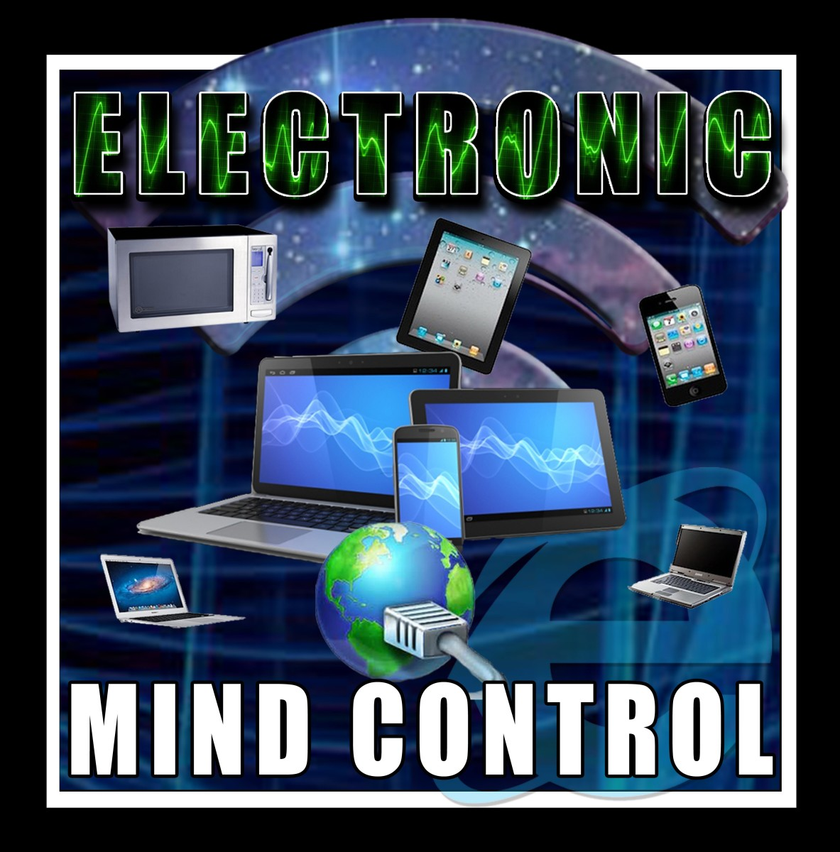 All new electronic devices from refrigerators to smart phones and gaming systems have micro processors embedded in them to broadcast ELF signals directly into your subconscious mind.