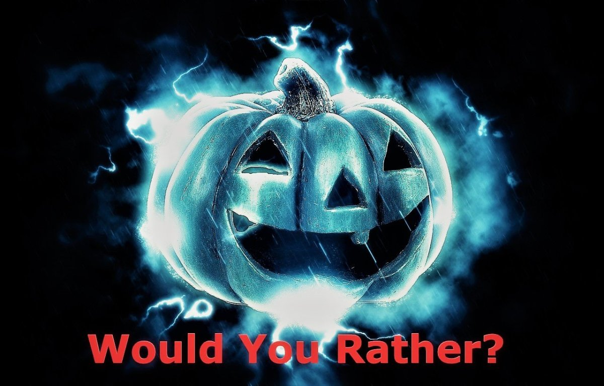 Would You Rather: Halloween Edition