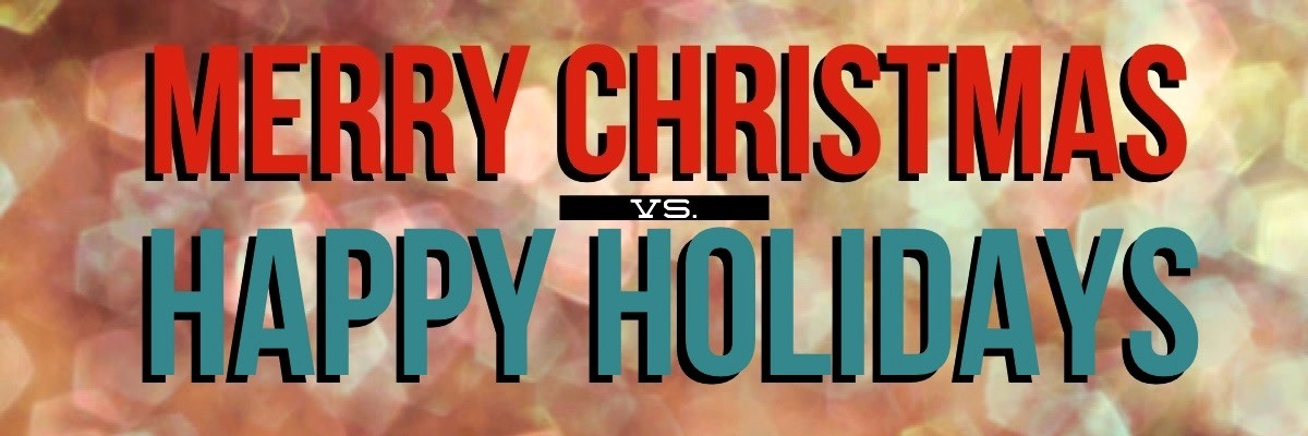 The War On Christmas Debate